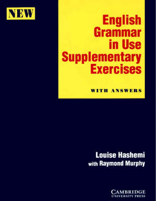 English Grammar in Use Supplementary Exercises with Answers - Louise