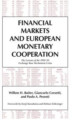 Financial Markets and European Monetary Cooperation: The Lessons of the 1992-93 Exchange Rate Mechanism Crisis