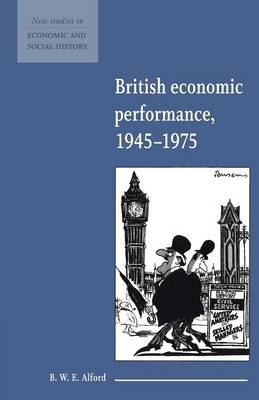 British Economic Performance 1945-1975