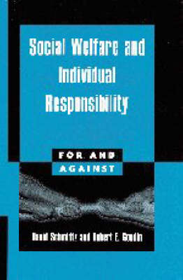 For and Against: Social Welfare and Individual Responsibility