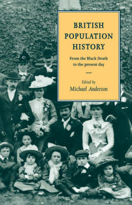 British Population History: From the Black Death to the Present Day