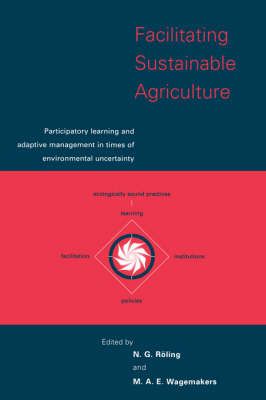 Facilitating Sustainable Agriculture: Participatory Learning and Adaptive Management in Times of Environmental Uncertainty