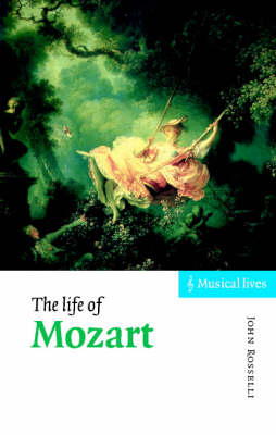 Musical Lives: The Life of Mozart