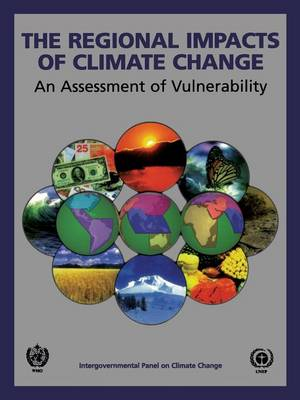 The Regional Impacts of Climate Change: An Assessment of Vulnerability