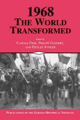 Publications of the German Historical Institute: 1968: The World Transformed