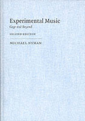 Music in the Twentieth Century: Series Number 9: Experimental Music: Cage and Beyond