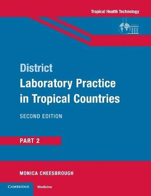 District Laboratory Practice in Tropical Countries: Part 2