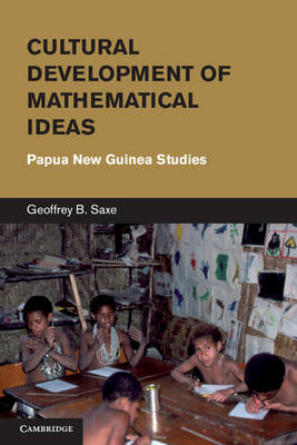 Learning in Doing: Social, Cognitive and Computational Perspectives: Cultural Development of Mathematical Ideas: Papua New Guinea Studies