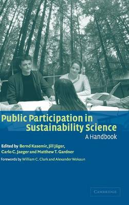 Public Participation in Sustainability Science: A Handbook