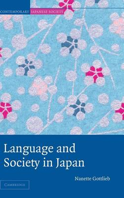 Contemporary Japanese Society: Language and Society in Japan