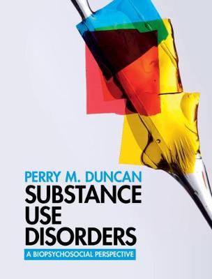 Substance Use Disorders: A Biopsychosocial Perspective