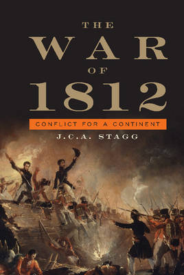 Cambridge Essential Histories: The War of 1812: Conflict for a Continent