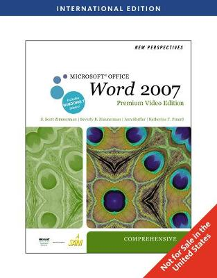 New Perspectives on Microsoft (R) Office Word 2007, Comprehensive, Premium Video Edition, International Edition