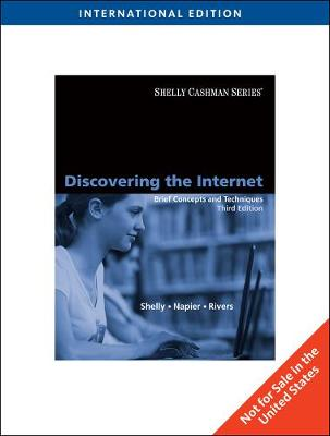 Discovering the Internet: Brief Concepts and Techniques, International Edition