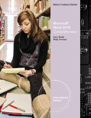 Microsoft (R) Word 2010: Comprehensive, Intenational Edition