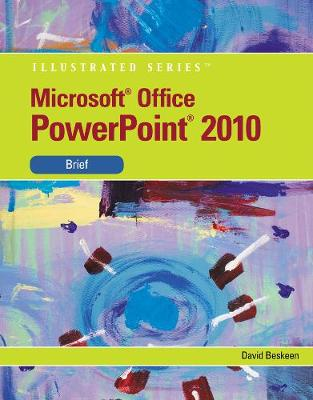 Microsoft (R) PowerPoint (R) 2010: Illustrated Brief