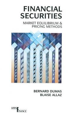 Financial Securities: Market Equilibrium and Pricing Methods