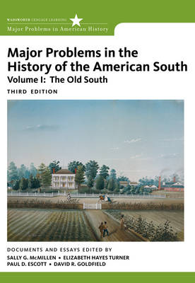 Major Problems in the History of the American South: v. 1: Old South
