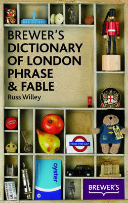 Brewer's Dictionary of London Phrase and Fable