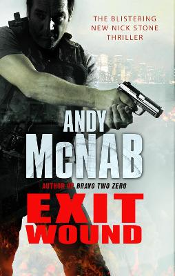 Exit Wound: (Nick Stone Thriller 12)