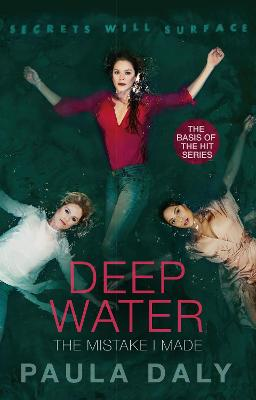The Mistake I Made: the basis for the TV series DEEP WATER
