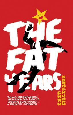 The Fat Years: The international sensation: A Chinese 1984