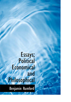 Essays; Political Economical and Philosophical