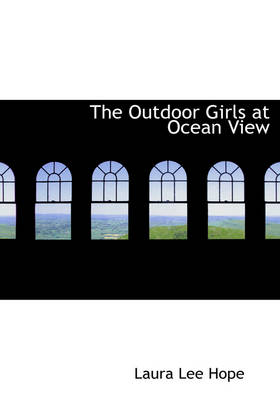 The Outdoor Girls at Ocean View