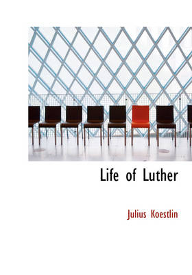 Life of Luther