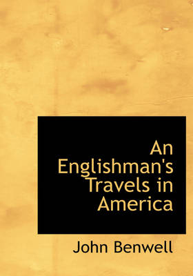 An Englishman's Travels in America