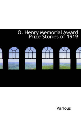 O. Henry Memorial Award Prize Stories of 1919