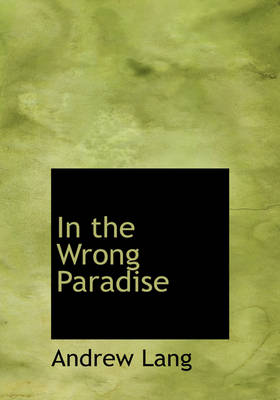 In the Wrong Paradise