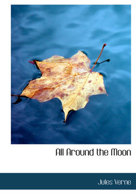 All Around the Moon