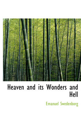 Heaven and Its Wonders and Hell