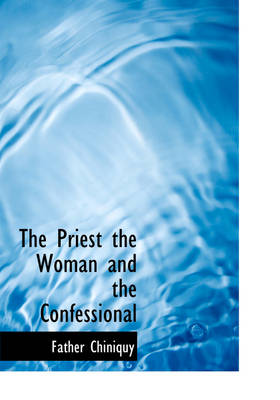 The Priest the Woman and the Confessional