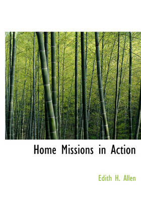 Home Missions in Action