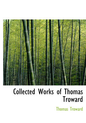 Collected Works of Thomas Troward