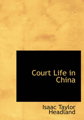Court Life in China