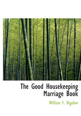 The Good Housekeeping Marriage Book