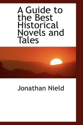 A Guide to the Best Historical Novels and Tales