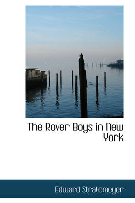 The Rover Boys in New York