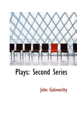 Plays: Second Series