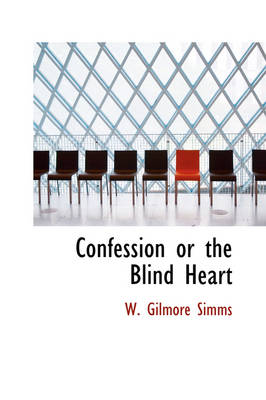 Confession or the Blind Heart