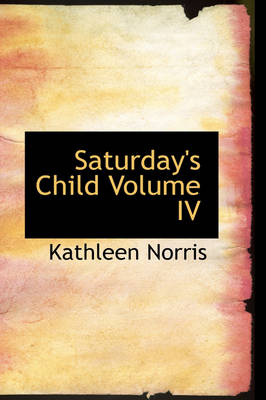 Saturday's Child Volume IV