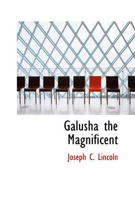 Galusha the Magnificent