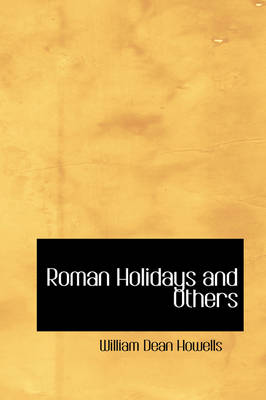 Roman Holidays and Others