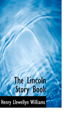 The Lincoln Story Book