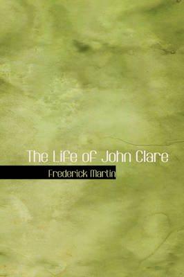 The Life of John Clare