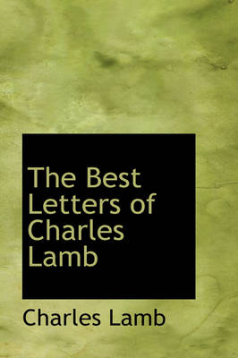 The Best Letters of Charles Lamb