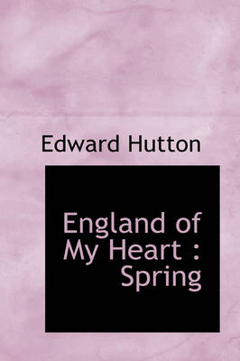 England of My Heart: Spring